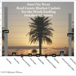 Sun City West Real Estate Market Update - Week Ending October 25, 2009
